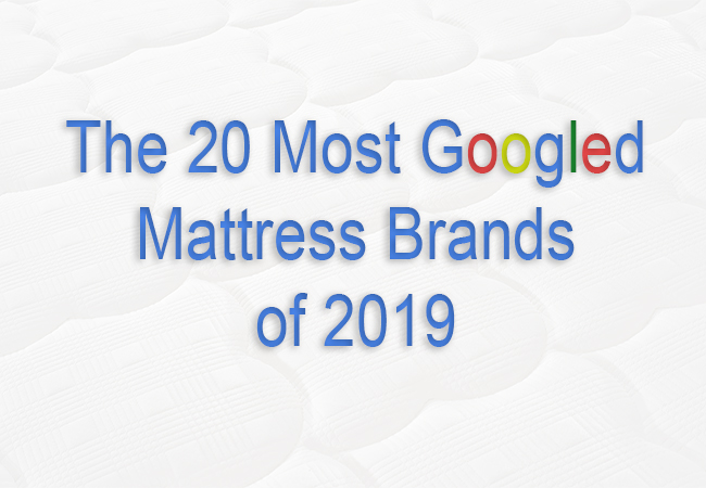 The 20 Most Googled Mattress Brands of 2020